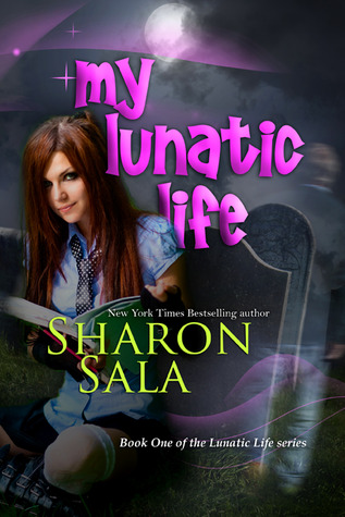 My Lunatic Life by Sharon Sala