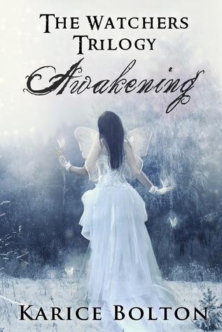 Awakening (The Watchers Trilogy, #1)
