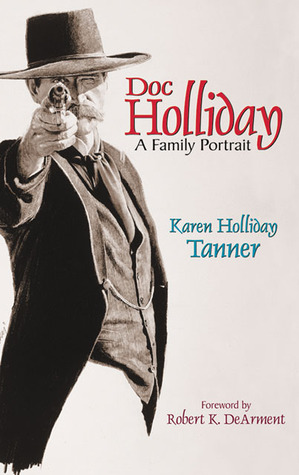 Doc Holliday: A Family Portrait
