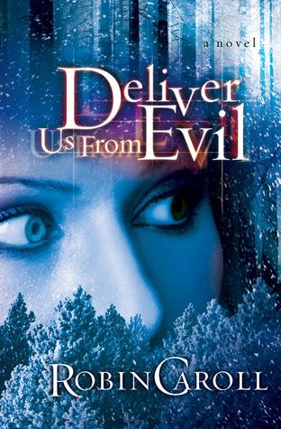 Deliver Us from Evil: A Novel