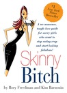 Skinny Bitch by Rory Freedman