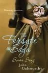 The Forsyte Saga: Swan Song (A Modern Comedy #3)
