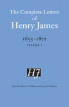 The Complete Letters of Henry James, 1855-1872: Volume 2
