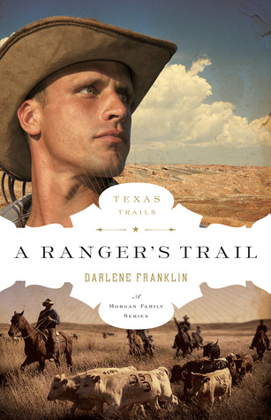A Ranger's Trail (Texas Trails #4)