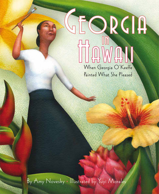 Georgia in Hawaii: When Georgia O�Keeffe Painted What She Pleased