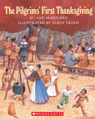 The Pilgrim's First Thanksgiving
