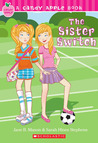 The Sister Switch by Jane B. Mason