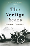 The Vertigo Years: Europe, 1900-1914