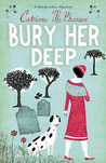 Bury Her Deep (Dandy Gilver, #3)