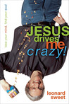 recommended reading - Jesus Drives Me Crazy!: Lose Your Mind, Find Your Soul