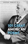 101 Great American Poems by The American Poetry and Lit...