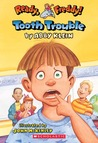 Tooth Trouble (Ready, Freddy! #1)