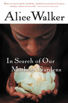 In Search of Our Mothers' Gardens: Womanist Prose