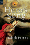 Hero's Song by Edith Pattou