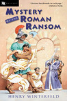 Mystery of the Roman Ransom by Henry Winterfeld