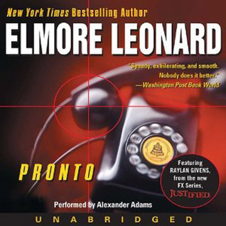 Audiobook Review – Pronto (Raylan Givens #1) by Elmore Leonard