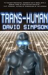 Trans-Human (Post-Human, #3)