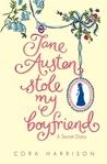 Jane Austen Stole My Boyfriend