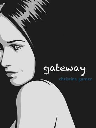 Gateway (The Gateway Trilogy, #1)