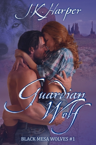 Guardian Wolf (Black Mesa Wolves, #1)