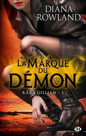 La marque du démon (Kara Gillian, #1)