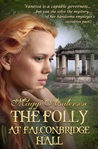 13325074 The Folly at Falconbridge Hall by Maggi Andersen Review