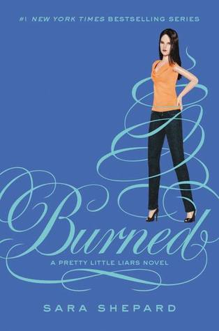 Burned by Sara Shepard
