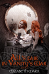 All's Fair in Vanity's War (The Seer's Seven Deadly Fairy Tales)