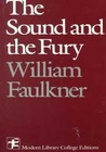 The Sound and the Fury the Sound and the Fury by William Faulkner