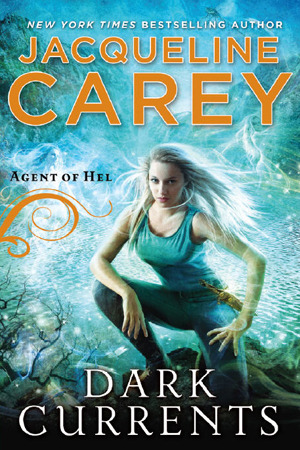 Dark Currents (Agent of Hel #1)