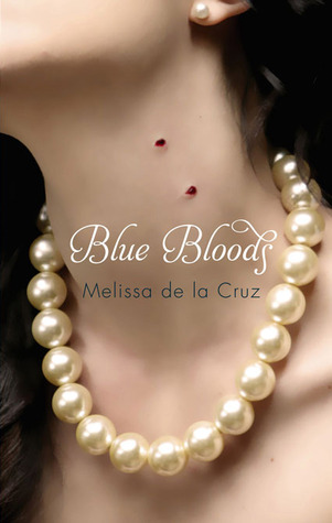 3.5 stars to Blue Bloods by Melissa De La Cruz