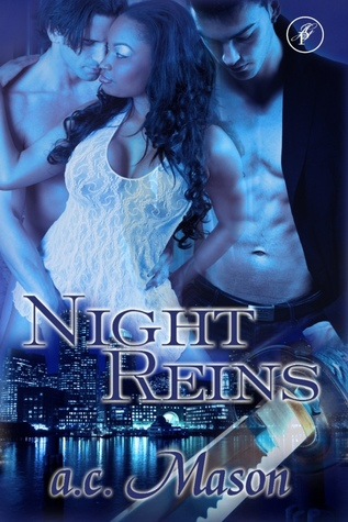 Night Reins (The Minoan Reins, #1) by a.c. Mason
