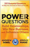 Power Questions - Build Relationships, Win New Business and Influence Others