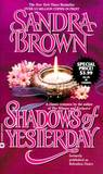 Shadows of Yesterday by Sandra Brown