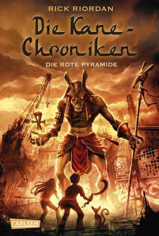 Die Rote Pyramide (Kane Chronicles, #1)