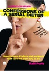 Confessions of a Serial Dieter