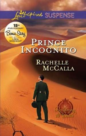 Prince Incognito (Reclaiming The Crown, #3)