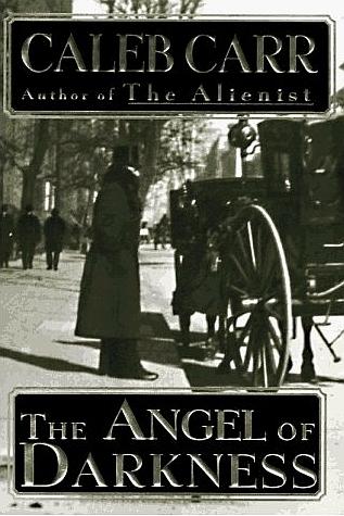 The Angel of Darkness (Dr. Laszlo Kreizler, #2)