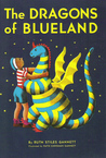 The Dragons of Blueland by Ruth Stiles Gannett