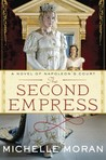 The Second Empress: A Novel of Napoleon's Court