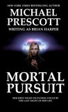 Mortal Pursuit by Michael Prescott