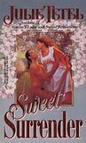 Sweet Surrender (Harlequin Historical, No 255)