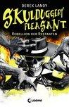 Rebellion der Restanten (Skulduggery Pleasant, #5)