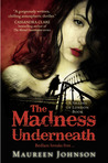 The Madness Underneath (Shades of London, #2)