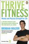Thrive Fitness by Brendan Brazier