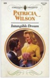 Intangible Dream (Harlequin Presents, No 11578)
