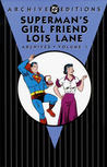 Superman's Girl Friend Lois Lane Archives, Vol. 1
