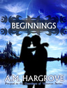 Beginnings: Prequel to The Guardians of Vesturon (The Guardians of Vesturon, #0.5)