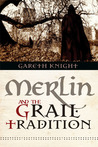 Merlin and the Grail  Tradition (Expanded Edition)