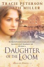 Daughter of the Loom (Bells of Lowell, #1)